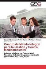 Cuadro de Mando Integral para la Gestión y Control Medioambiental: Aplicado a la