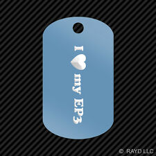I Love my EP3 Keychain GI dog tag engraved many colors