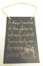 Funny Wine Quote - Decorative Hanging Slate Plaque