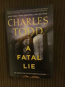 A FATAL LIE by Charles Todd (2021, Hardcover, First Edition)