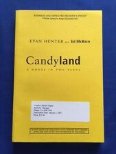 CANDYLAND. A NOVEL IN TWO PARTS -  'FIRST' PROOF BY EVAN HUNTER & ED MCBAIN