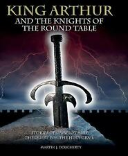 King Arthur and the Knights of the Round Table: Stories of Camelot and the Quest