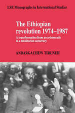 The Ethiopian Revolution 1974-1987: A Transformation from an Aristocratic to a