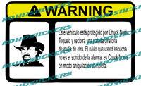 Vinilo impreso pegatina ADVERTENCIA CHUCK NORRIS RACING STICKER DECAL