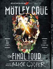MOTLEY CRUE THE FINAL FAREWELL TOUR 2014 PROMO POSTER ALICE COOPER