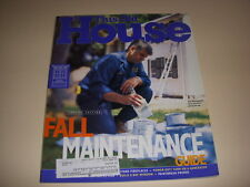 THIS OLD HOUSE Magazine, September/October, 1997, FALL MAINTENANCE GUIDE, DECOR!