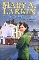 Playing with Fire By Mary Larkin. 9780316859349