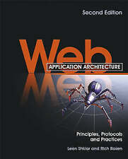 Web Application Architecture: Principles, Protocols & Practices by Rich Rosen