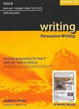 Year 9 Writing: NAPLAN-format Practice Tests with Answers by Alfred Fletcher...