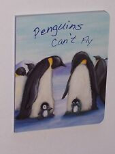Picture Board Book - Penguins Can't Fly
