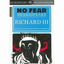 No Fear Shakespeare: Richard III by SparkNotes Staff and William Shakespeare (20