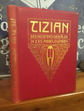 """Nice 1904 German Art Book """"Tizian"""" 230 Illustrations, Gorgeous Red & Gold Boards"""