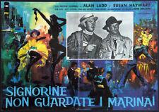 CINEMA-fotobusta SIGNORINE NON GUARDATE I MARINAI ladd,hayward,MARSHALL