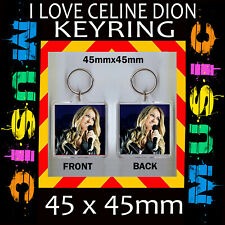CELINE DION - IMAGE KEYRING- KEY CHAIN-45X45MM.- GREAT GIFT FOR A FAN #1