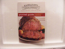 Kansas City Steak Company Gourmet Guide/Recipes/Cooking & Preparation Tips