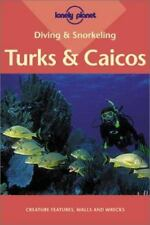 Lonely Planet Diving & Snorkeling Turks & Caicos (LONELY PLANET DIVING AND SNOR