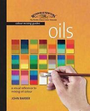 Winsor & Newton Colour Mixing Guides: Oils: A Visual Reference to Mixing Oil Col