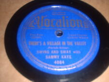 78RPM Vocalion 4084 Sammy Kaye, Let Me Borrow an Hour/Theres a Village in the V+