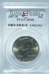 2007-D Kennedy 50C Half Dollar PCGS MS68 Satin Finish, VERY COLLECTIBLE