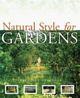Natural Style for Gardens Francesca Greenoak Hardcover Used - Very Good