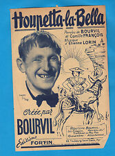 Partition ancienne French Old Sheet music BOURVIL Houpetta la Bella