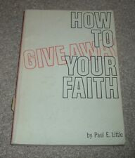 1969 HOW TO GIVE AWAY YOUR FAITH Paul E Little Inter Varsity Paperback
