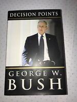 Book - Decision Points - George W Bush. 1st Edition, 2010..