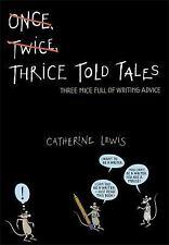 Dreimal erzählte Geschichten: drei Mäuse voller schreiben Beratung: von Lewis, C.
