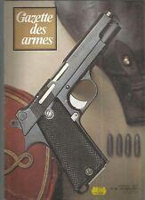 """GAZETTE DES ARMES N°46 SMITH & WESSON M27 / CARTOUCHES GUERRE 1870 / """"TOURELLE"""""""