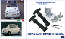 GANCI COPPIA CHIUSURA COFANO  per FIAT 500  EPOCA ABARTH F L R D N