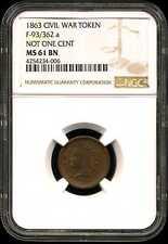 1863 Civil War Token F-93/362 a Not One Cent Ms61 Bn Ngc 4254234-006