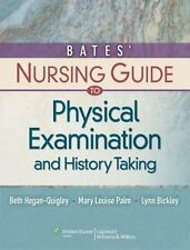New! Bates' Nursing Guide to Physical Examination and History Taking by Mary...