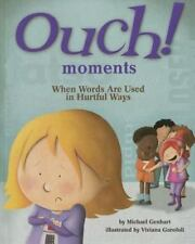 Ouch Moments : When Words Hurt by Michael Genhart (2015, Paperback)