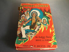 Brothers of the Senecas by Walter E. Butts, JR  1935