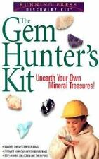 Discovery Kits: The Gem Hunter's Kit : Unearth Your Own Mineral Treasures! by Ti