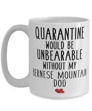 Cute Bernese Mountain Dog Dog Gifts Funny Quarantine Bernese Mountain Dog Breed