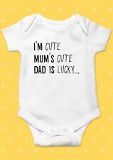i`m Cute Mum`s Cute Dad Is Lucky Cool Baby Shower Boy Girl Bodysuit Romper 70