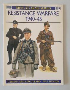 E785 Osprey Men-at-Arms Series 169 Resistance Warfare 1940-45