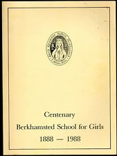 Berkhamsted School for Girls A Centenary History : 1888-1988, Newhouse, J. (edit