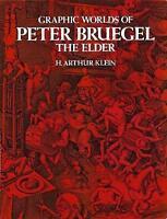 Graphic Worlds of Pieter Bruegel the Elder (Dover Fine Art, History of Art) by S