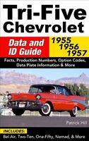 CHEVROLET RESTORATION 1957 1955 1956 DATA ID GUIDE BOOK MANUAL HILL TRI FIVE