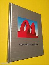 AA.vv. - INFORMATICA E SICUREZZA. 1988, Mondadori