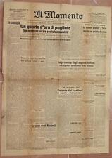 IL MOMENTO 17 LUGLIO 1946 SCIOPERO TORINO TRIESTE MIHAJLOVICH ARICCIA GENZANO
