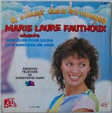 LE VILLAGE DANS LES NUAGES  (45 Tours) Marie laure FAUTHOUX     TF1