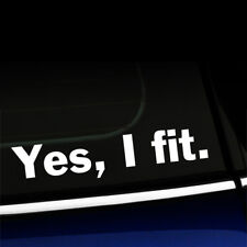 Yes I Fit - Funny Sticker Decal for MINI Cooper Smart Car Fiat - Choose color!