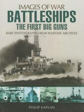 Battleships: The First Big Guns (Images of War), War, Military, World History, H