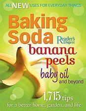 Baking Soda, Banana Peels, Baby Oil, and Beyond: 1