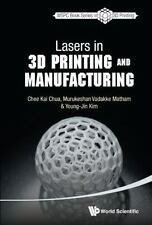 LASERS IN 3D PRINTING AND MANUFACTURING - CHUA, CHEE KAI/ MATHAM, MURUKESHAN VAD