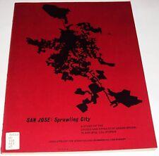 Rare Book 1971 San Jose: Sprawling City~ Study: Causes & Effects of Urban Sprawl