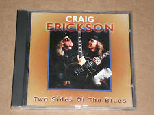 CRAIG ERICKSON - TWO SIDES OF THE BLUES - CD